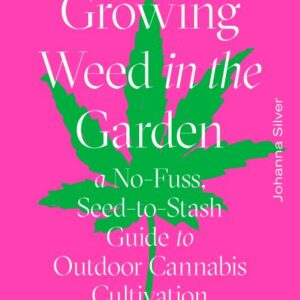 Growing Weed in the Garden book cover