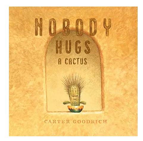 Storytime - Nobody Hugs a Cactus